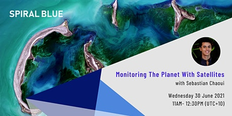 Monitoring The Planet With Satellites tickets