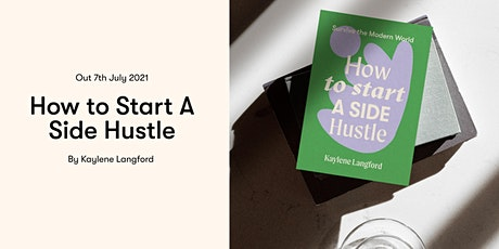 How to Start a Side Hustle Book Launch with StartSpace and Hardie Grant tickets