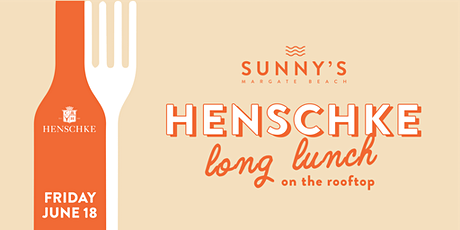 Henschke Long Lunch with Justine Henshke : Friday 18th June tickets