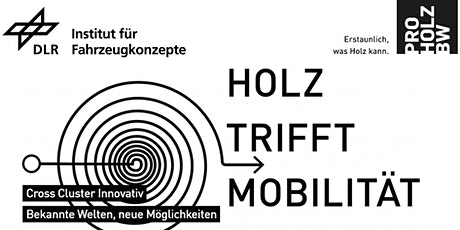 "Cross Cluster Innovativ:  ""Holz trifft Mobilität"" Tickets"