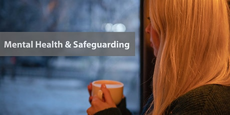 Mental Health and Safeguarding Course tickets