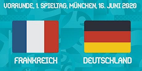 Public Viewing: Frankreich – Deutschland Tickets
