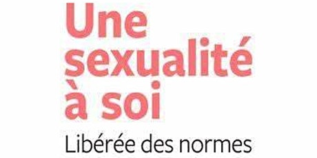 Une sexualité à soi / Rencontre avec Laura Berlingo tickets