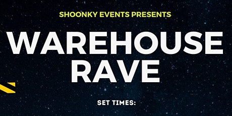 Warehouse rave 2.0 tickets