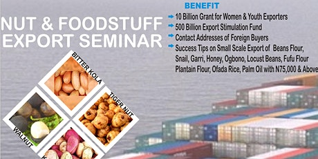 NUT AND FOODSTUFF EXPORT SEMINAR tickets
