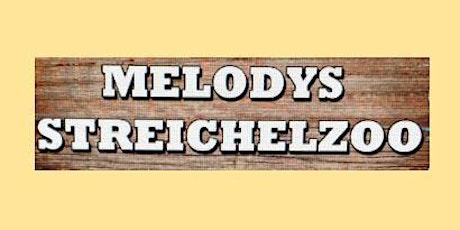 Melodys Streichelzoo Tickets