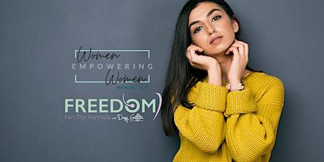 Freedom Fertility Formula - Women Empowering Women UK tickets