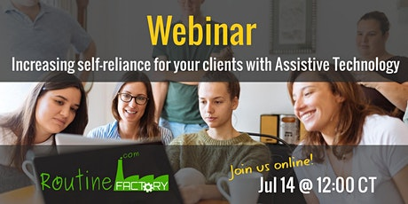 Increasing self-reliance for your clients with Assistive Technology tickets