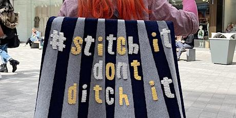 Street Stitching  - STITCH IT DON'T DITCH IT tickets