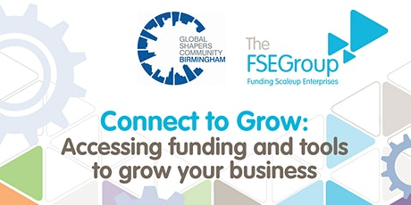 Connect To Grow: Accessing funding & support to start/ grow  your business. tickets