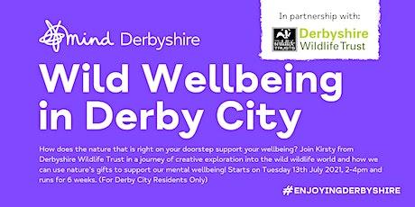 Wild Wellbeing in Derby City - An Enjoying Derbyshire Course tickets