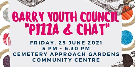 Barry Youth Council - Pizza & Chat tickets
