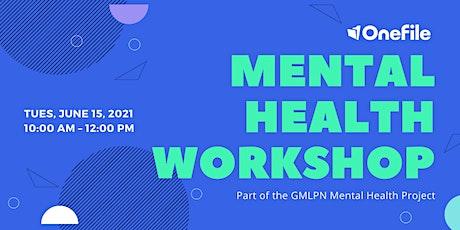 OneFile Mental Health Workshop tickets