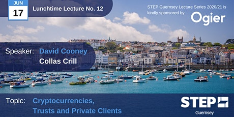 STEP Lunchtime Lecture No.12 : Cryptocurrencies, Trusts and Private Clients tickets