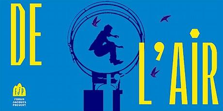 RACONTE-MOI UN AIR - Groupe théâtre adultes Forum Jacques Prévert billets