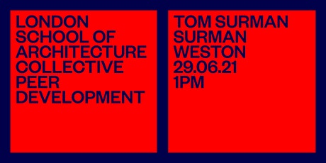 LSA CPD: Surman Weston — Briefing an architecture for social impact tickets
