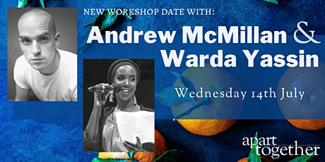 Poetry Writing Workshop with Warda Yassin & Andrew McMillan tickets