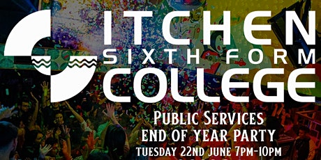 Itchen College Public Services end of year party 2021 - Orange Rooms tickets