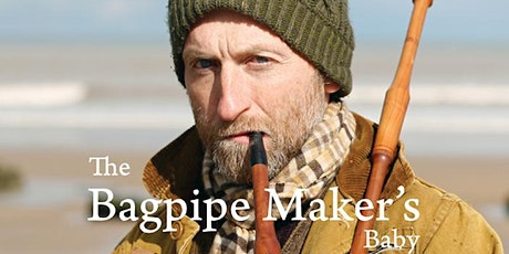 'The Bagpipe Maker's Baby' exclusive 24-hour screening event tickets
