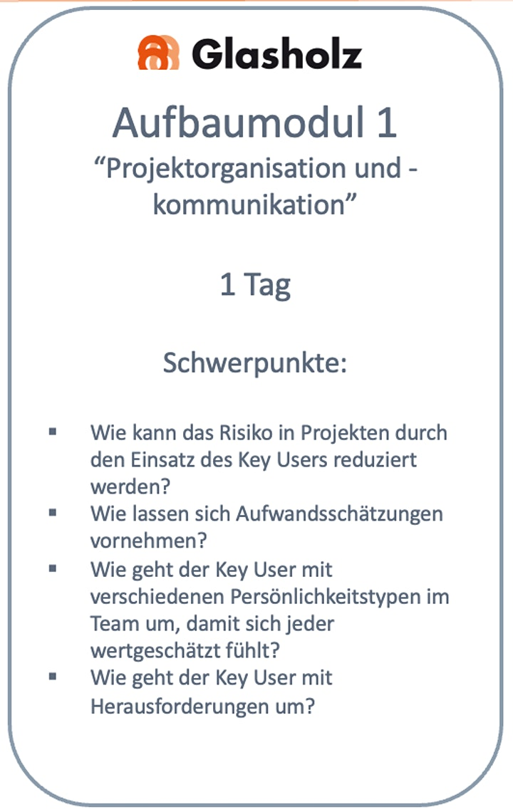 """Aufbaumodul Key User """"Projektorganisation und Kommunikation"""": Bild"""