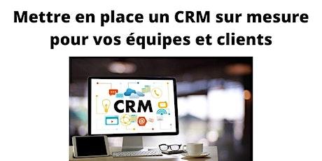 Mettre en place un CRM sur mesure pour vos équipes et clients billets