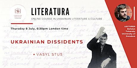 Ukrainian dissidents | Online literature course tickets