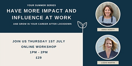 Have more impact & influence at work tickets