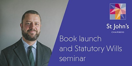 Book launch and seminar: A practical guide to the law of statutory wills tickets