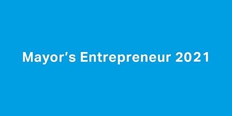 Mayor's Entrepreneur 2021 Awards Event biglietti