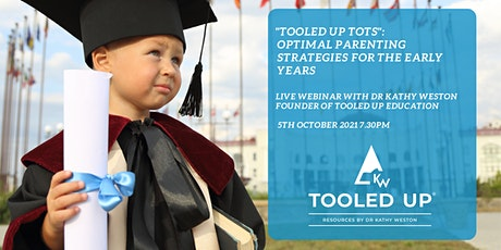 """""""Tooled Up Tots"""": Optimal Parenting Strategies For the Early Years tickets"""