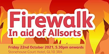 Firewalk in aid of Allsorts tickets