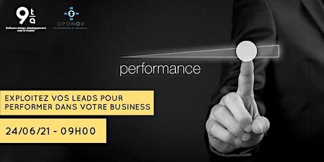 Exploitez vos leads pour performer dans votre business billets