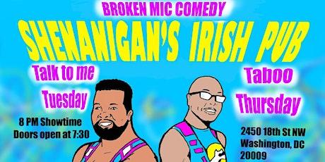 Broken Mic Comedy Presents Taboo Thursdays tickets
