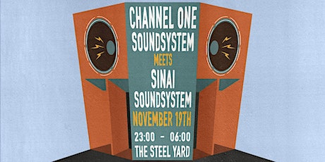 Channel One meets Sinai Sound System tickets