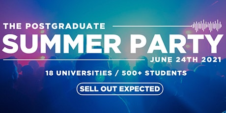 Postgraudate Summer Party  / 2021 tickets