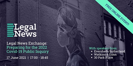 Legal News Exchange: Preparing for the 2022 Covid-19 Public Inquiry tickets