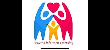 Trauma Informed Parening Workshop tickets