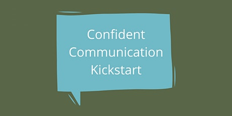 Confident Communication Kickstart tickets