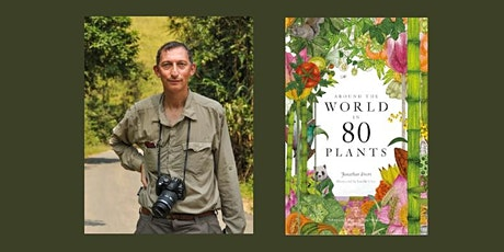 Around the World in 80 Plants by Jonathan Drori tickets