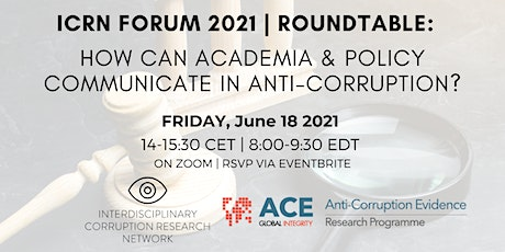 ICRN Roundtable:  How can academia & policy communicate in anti-corruption? Tickets