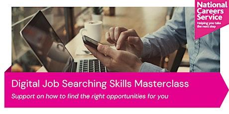 Digital Job Searching Skills Masterclass tickets