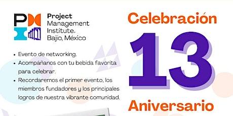 Celebración 13 Aniversario - Capítulo PMI Bajío boletos