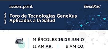 Foro de Tecnologías GeneXus Aplicadas a la Salud entradas