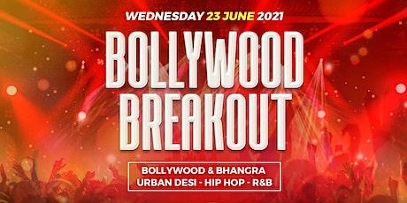 BOLLYWOOD BREAKOUT 2021 AT REVOLUTION LEADENHALL  (BOLLYWOOD & BHANGRA) tickets