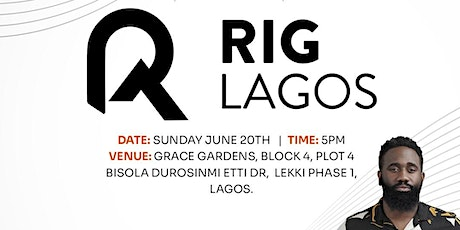 RIG Lagos Launch tickets