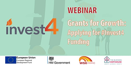 Grants for Growth – Applying for Invest4 Funding tickets