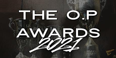 O.P Awards 2021 tickets