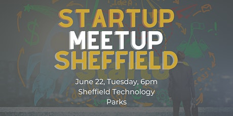 Startup Meetup Sheffield tickets