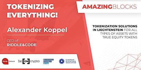 Tokenizing Everything! Episode #31 (Podcast) tickets