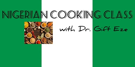 Nigerian Cooking Class tickets